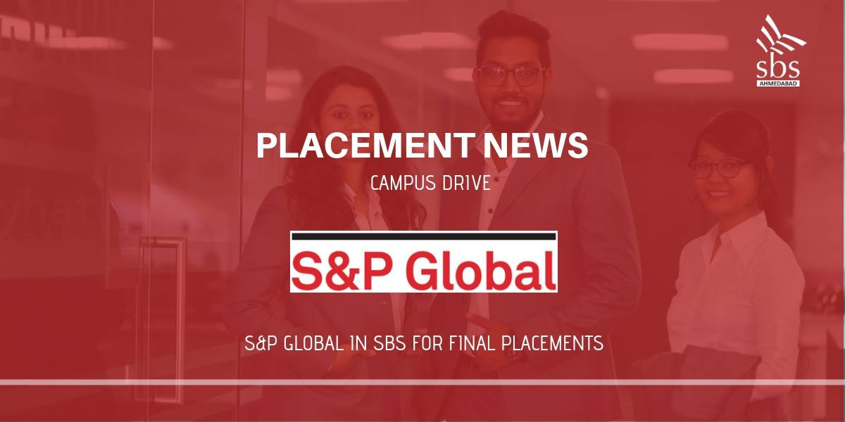 PLACEMENT NEWS Campus Drive at ShaPlacement Shanti Business School, Ahmedabad. S&P Global in SBS